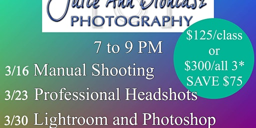 Intro To Lightroom and Photoshop, by Instructor Julie Ann Bloniasz