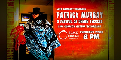 Lets Comedy! Presents: Patrick Murray Live Album Recording!