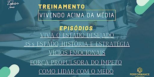 Treinamento Vivendo Acima da Média   5 Episódios