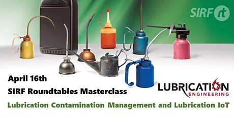 IMRt Masterclass - Lubrication Contamination Management and Lubrication IoT tickets