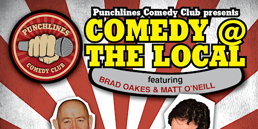 Comedy @ The Local - Friday 28 February, 2020