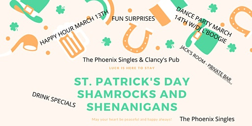 Phoenix Singles and Clancy's Pub Shamrocks and Shenanigans Weekend