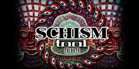 Schism - A Tribute to Tool tickets