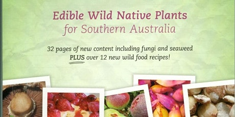 Knowing, Growing, Eating- Bush foods in the home garden with Neville Bonney tickets
