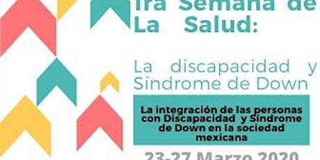1° Semana de la salud :La discapacidad Síndrome de Down boletos