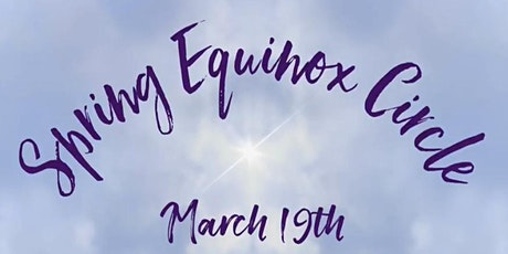 Spring Equinox Circle tickets