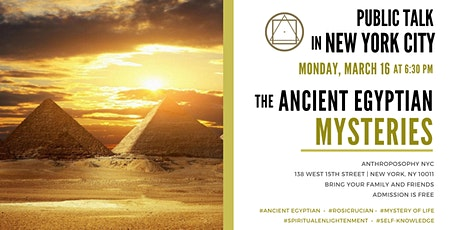 """Public Talk in New York City - """"The Ancient Egyptian Mysteries"""" tickets"""