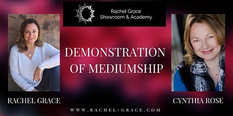 Demonstration of Mediumship with Rachel Grace & Cynthia Rose tickets