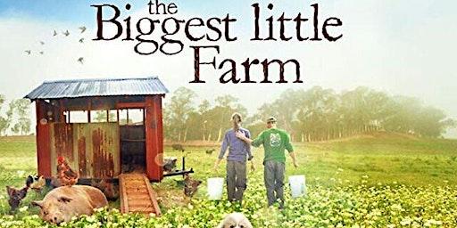 Biggest Little Farm Movie Fundraiser