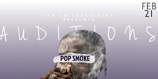 2FM x Pop Smoke Auditions