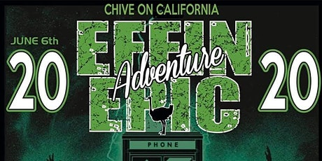 Chive on California's Effin Epic Adventure 2020 tickets