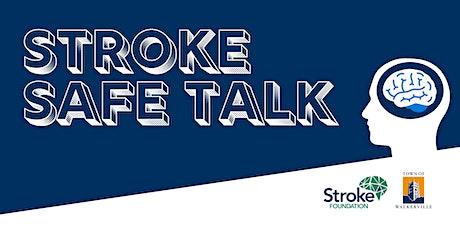 Stroke Safe Talk tickets
