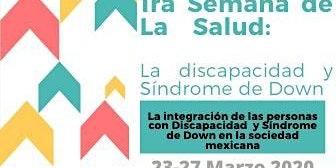 1° Semana de la salud :La discapacidad  y Síndrome de Down