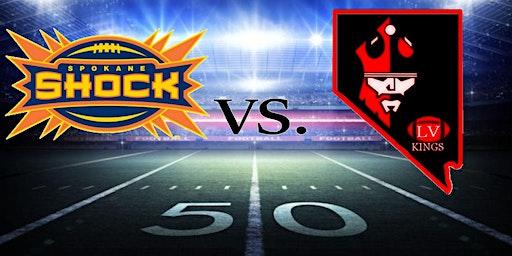 Las Vegas Kings Arena Football VS Spokane Shock