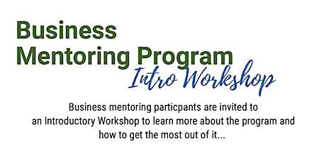 Business Mentoring Program- Introductory Workshop- St George tickets