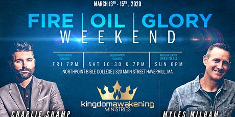Fire - Oil - Glory Weekend tickets