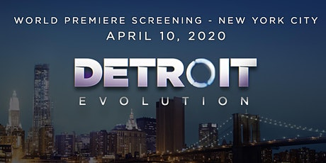 Detroit Evolution NYC Screening & Party - POSTPONED TIL 8/7 tickets