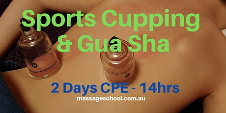 Sports Cupping & Gua Sha - CPE Event (14hrs) tickets