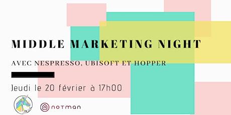 Middle Marketing Night: Le lancement billets