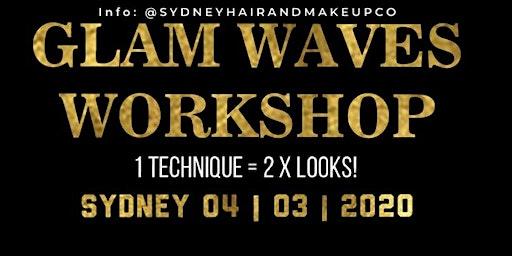 Glam Waves Workshop (SYDNEY)