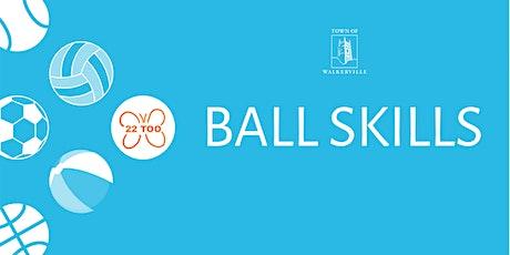 CANCELLED - Children's ball skills tickets