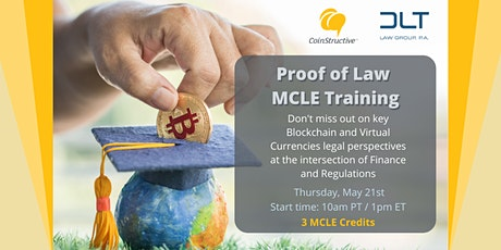 """Proof of Law: Cryptocurrencies & Blockchain """"Live"""" MCLE Training (21MAY20) tickets"""