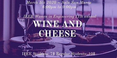 11 Annual IEEE WIE Wine and Cheese tickets