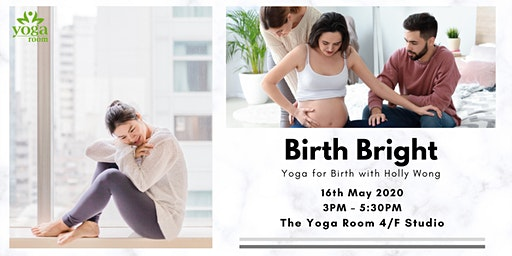 Birth Bright - Yoga for Birth with Holly Wong (2.5 hrs)