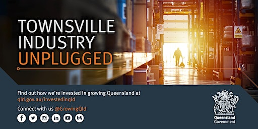 Townsville Industry Unplugged - 11 March 2020