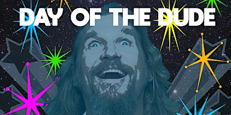"""Day of the Dude - A tribute to """"The Big Lebowski"""" tickets"""