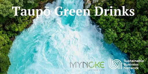 Taupō Green Drinks