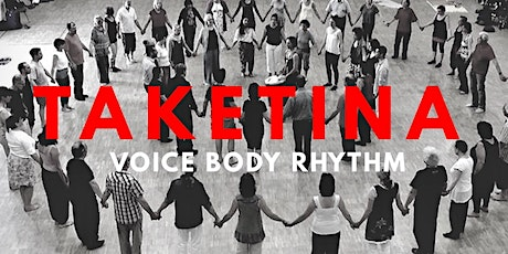 Voice, Body, Rhythm: TaKeTiNa Rhythm Process Workshop Series in Warranwood tickets