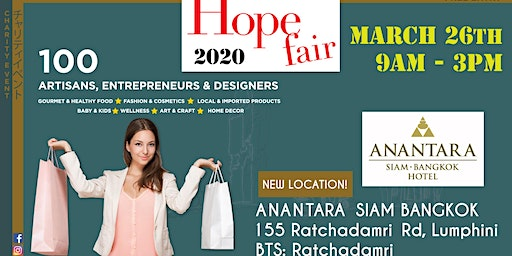 The HOPE FAIR at The Anantara Siam, Spring 2020