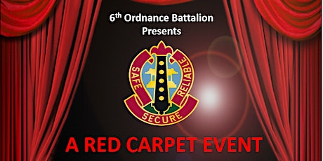 "6th Ordnance ""Red Carpet Event"" Battalion Ball tickets"