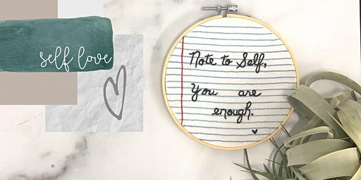 Note to Self: An Embroidery Workshop