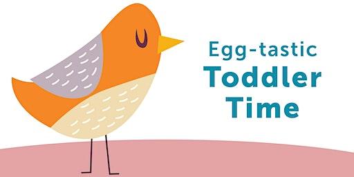Egg-tastic Toddler Time - Eaglehawk