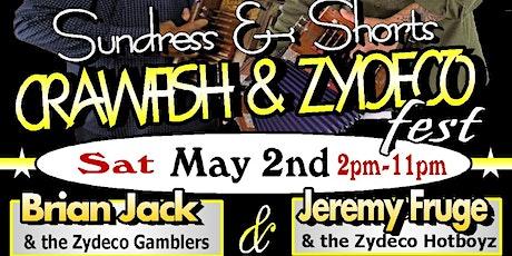 SUNDRESS AND SHORTS CRAWFISH & ZYDECO FESTIVAL!  tickets