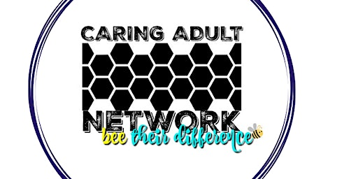 CARING ADULT NETWORK FIRST QUARTER MEETING