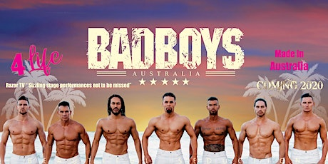 Badboys Australia at Brothers Leagues Ipswich Fri 21 August 2020 tickets