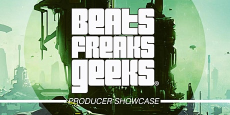 Beats Freaks Geeks tickets