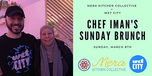 Mera Kitchen x Wet City: Chef Iman's Sunday Brunch