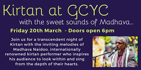 Kirtan with Madhava Naidoo at GCYC tickets