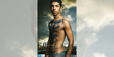 Movie: Spear - Bendigo tickets