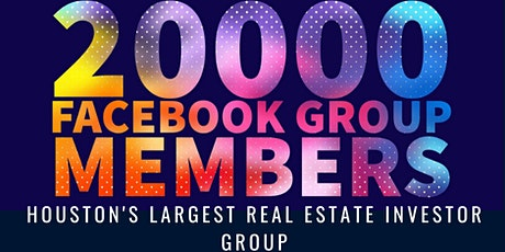 FREE - Join the Largest Facebook Group in Houston for Real Estate Investors tickets