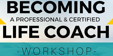 Becoming a Life Coach Workshop tickets