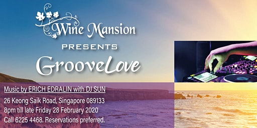 GrooveLove Dinner & DJ Package A(Feb 28)