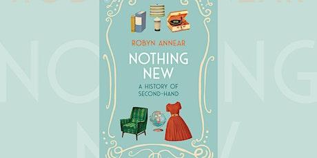 Robyn Annear: Nothing New - Kyneton tickets