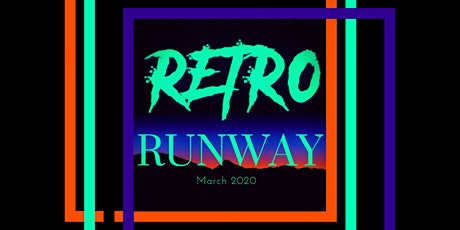 Retro Runway 2020 tickets