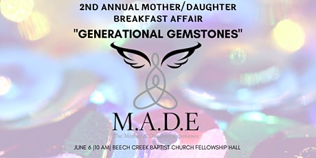 """""""Generational Gemstones"""" - The 2nd Annual Mother/Daughter Breakfast Affair tickets"""