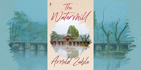 Arnold Zable: The Watermill - Castlemaine tickets